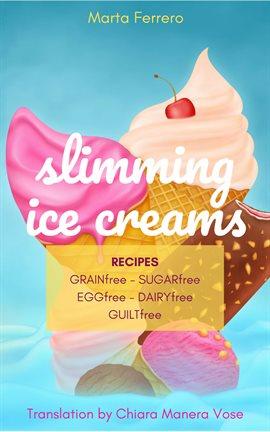 Slimming Ice Creams