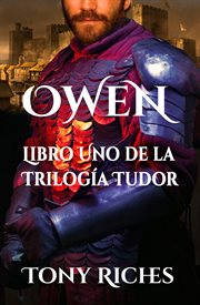 Owen : book one of the Tudor trilogy cover image