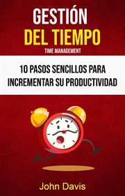 10 pasos sencillos para incrementar su productividad cover image