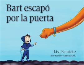 Cover image for Bart escapó por la puerta