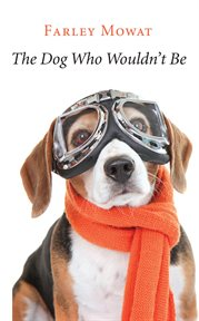 The dog who wouldn't be cover image