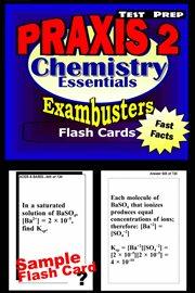 PRAXIS 2 Chemistry Essentials
