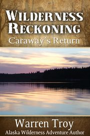 Wilderness reckoning Caraway's return cover image