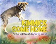 Kimmick Come Home