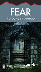 Fear: no longer afraid cover image