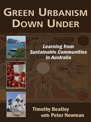 Green urbanism down under learning from sustainable communities in Australia cover image