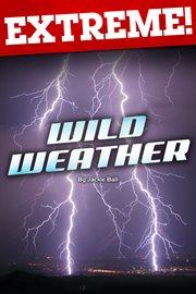 Extreme: Wild Weather