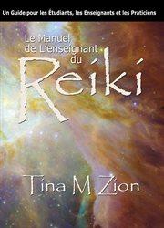 Le Manuel De L'enseignant Du Reiki