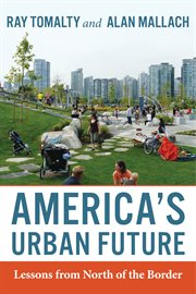 America's urban future: lessons from north of the border cover image