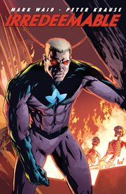 Irredeemable. Volume 2 cover image