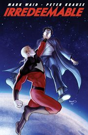 Irredeemable. Volume 5 cover image