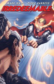 Irredeemable. Volume 9 cover image