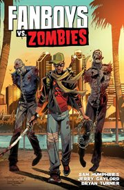 Fanboys vs. zombies. Volume 2, issue 5-8, Appetite for destruction cover image