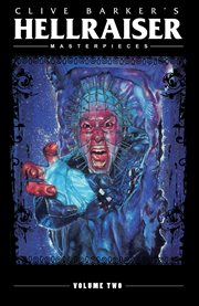 Clive Barker's Hellraiser masterpieces. Volume two cover image