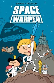 SPACE WARPED. Issue 1-6 cover image