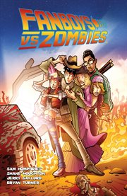 Fanboys vs. Zombies. Volume 3, issue 9-12, Escape from San Diego cover image