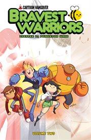 Bravest warriors. Volume 2, issue 5-8 cover image