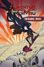 Adventure time. Volume 3, Seeing red cover image