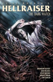 Clive Barker's Hellraiser: dark watch. Issue 9-12 cover image