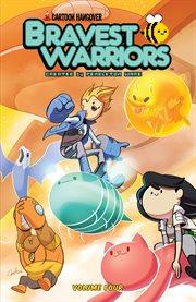 Bravest warriors. Volume 4, issue 13-16 cover image