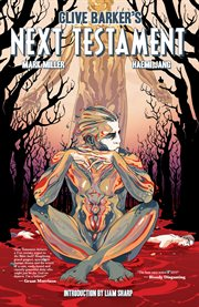 Clive Barker's Next Testament, Volume 2. Issue 5-8 cover image