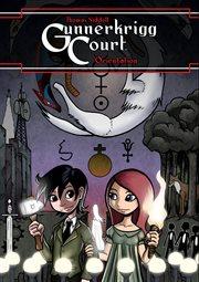 Gunnerkrigg Court. Volume 1, Orientation. Issue 1-9 cover image
