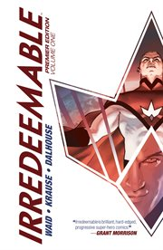 Irredeemable. Volume 1, issue 1-8 cover image
