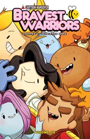 Bravest Warriors Vol. 6. Issue 21-24 cover image