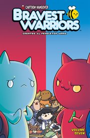 Bravest Warriors. Volume 7, issue 25-28 cover image