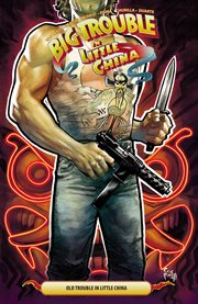Big trouble in Little China. Volume 6, issue 21-25, Old trouble in little China cover image
