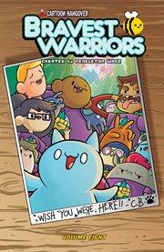 Bravest Warriors. Volume 8, issue 29-32 cover image