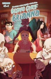 Brave Chef Brianna. Issue 2 cover image