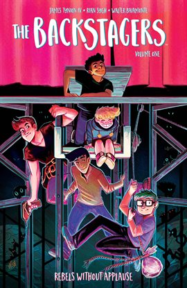 The Backstagers Vol. 1: Rebels Without Applause