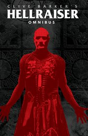 Clive Barker's Hellraiser omnibus. Issue 1-20 cover image