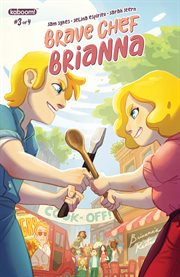 Brave Chef Brianna. Issue 3 cover image