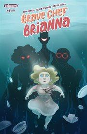 Brave Chef Brianna. Issue 4 cover image