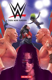 WWE: Then, Now, Forever