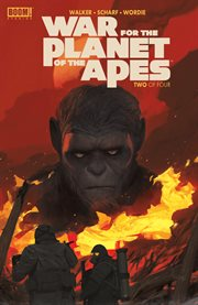 War for the Planet of the Apes. Issue 2 cover image