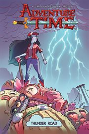 Adventure time. Volume 12, Thunder road cover image