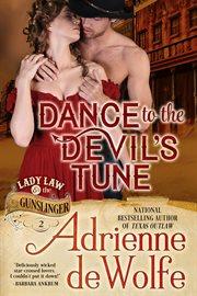 Dance to the devil's tune cover image