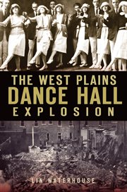 The West Plains Dancehall Explosion