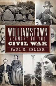 The civil war in williamstown  vermont cover image