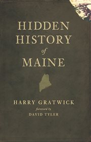 Hidden history of Maine cover image