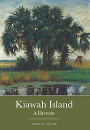 Kiawah Island a history cover image