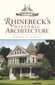 Rhinebeck's historic architecture cover image