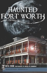 Haunted Fort Worth cover image