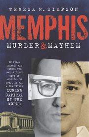 Memphis murder & mayhem cover image
