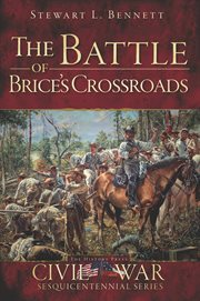 The battle of brice's crossroads cover image