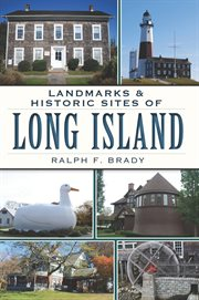 Landmarks & historic sites of Long Island cover image