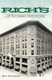 Rich's a Southern institution cover image